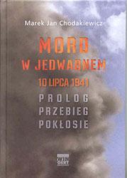 Mord w Jedwabnem, 10 lipca 1941. Prolog, przebieg, pokłosie