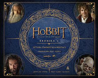 Hobbit: niezwykła podróż. Kronika 2. Sztuka tworzenia postaci