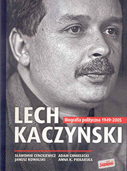 Lech Kaczyński, Biografia polityczna 1949-2005. Oprawa miękka