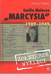 "Emilia Malessa ""Marcysia"" 1909 -1949"