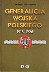 Generalicja Wojska Polskiego 1918-1926