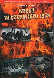 Kresy w czerwieni 1939. Agresja Związku Sowieckiego na Polskę