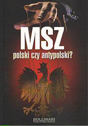 MSZ polski czy antypolski?