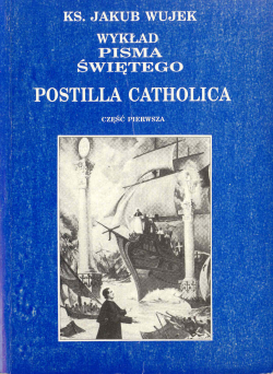 Wykład Pisma Świętego - Postilla Catholica