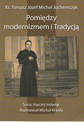 Pomiędzy modernizmem i Tradycją