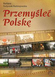 Przemyśleć Polskę
