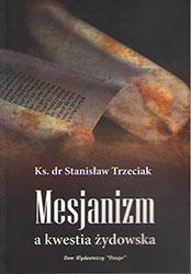 Mesjanizm a kwestia żydowska