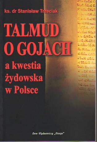 Talmud o gojach, a kwestia żydowska w Polsce