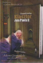 Niewidzialny klasztor Jana Pawła II. Książka do słuchania (Audiobook)