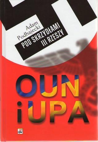 OUN i UPA pod skrzydłami III Rzeszy
