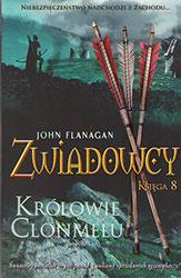 Zwiadowcy. Księga 8. Królowie Clonmelu