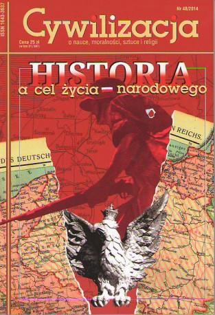 Cywilizacja nr 48 'Historia a cel życia narodowego'