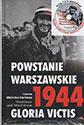 """Powstanie Warszawskie 1944. Gloria Victis. Książka z płytą """"Pieśni Powstania Warszawskiego"""""""