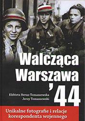 Walcząca Warszawa '44