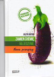 Zamień chemię na jedzenie. Nowe przepisy
