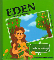 Eden. Cuda się zdarzają