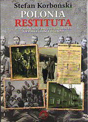 Polonia Restituta. Wspomnienia z dwudziestolecia niepodległości 1918-1939