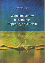 Wojna masonów na Ukrainie. Reperkusje dla Polski