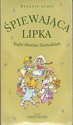 Śpiewająca lipka. Bajki Słowian Zachodnich. Książka do słuchania. Audiobook