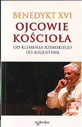 Ojcowie Kościoła. Od Klemensa Rzymskiego do Augustyna