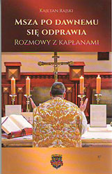 Msza po dawnemu się odprawia. Rozmowy z kapłanami