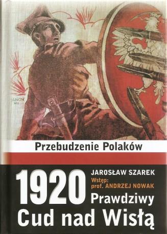 1920. Prawdziwy Cud nad Wisłą. Przebudzenie Polaków