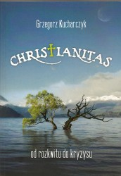 Christianitas. Od rozkwitu do kryzysu