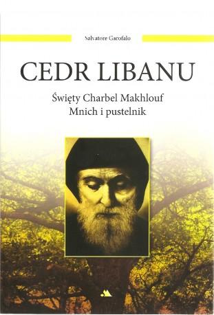 Cedr Libanu. Święty Charbel Makhlouf. Mnich i pustelnik