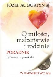 O miłości, małżeństwie i rodzinie. Książka wraz z płytą CD