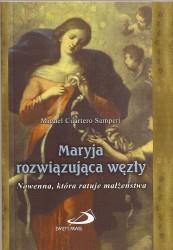 Maryja rozwiązująca węzły. Nowenna, która ratuje małżeństwa