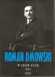 Roman Dmowski. Wybór pism. Tom 2