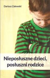 Nieposłuszne dzieci, posłuszni rodzice