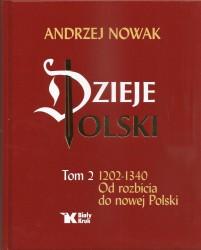 Dzieje Polski. Tom 2. 1202 do 1340. Od rozbicia do nowej Polski