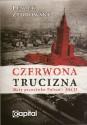 Czerwona trucizna. Mity przeciwko Polsce – Akt II