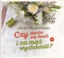 Czy warto się żenić i za mąż wychodzić? - audiobook
