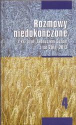 Rozmowy niedokończone z ks. prof. Tadeuszem Guzem z lat 2011 -2013