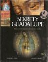 Sekrety Guadalupe. Rozszyfrowanie ukrytego kodu