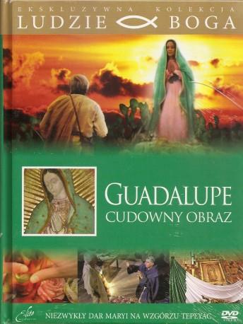 Guadalupe. Cudowny obraz. Książeczka + DVD