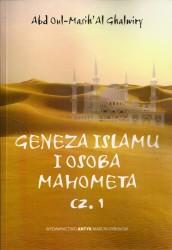 Geneza islamu i osoba Mahometa. Cz. 1 i Cz. 2