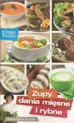 Zupy, dania mięsne i rybne. Zdrowa kuchnia 1