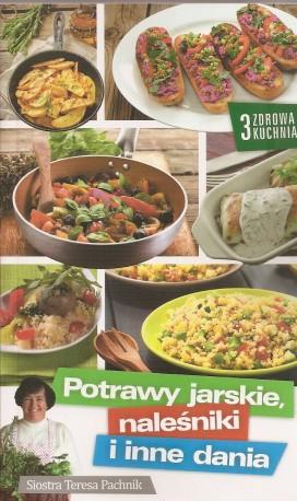 Potrawy jarskie, naleśniki i inne dania. Zdrowa kuchnia 3