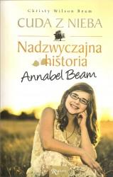 Cuda z nieba. Nadzwyczajna historia Annabel Bean