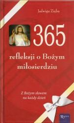 365 refleksji o Bożym Miłosierdziu. Z Bożym słowem na każdy dzień