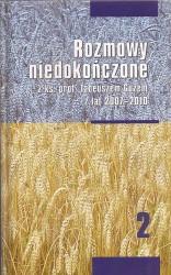 Rozmowy niedokończone z ks. prof. Tadeuszem Guzem z lat 2007-2010. tom2