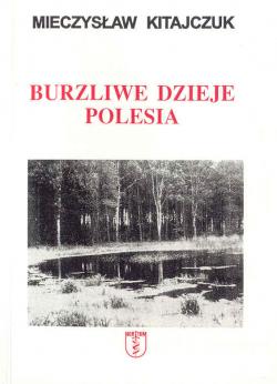 Burzliwe dzieje Polesia