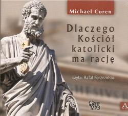 Dlaczego Kościół katolicki ma rację? Audiobook