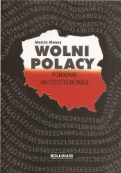Wolni Polacy. Poradnik antysystemowca