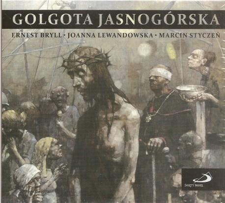 Golgota jasnogórska. Płyta CD