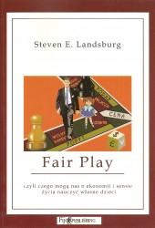 Fair play czyli czego mogą nas o ekonomii i sensie życia nauczyć własne dziec