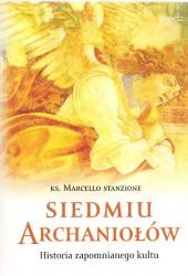 Siedmiu Archaniołów, Historia zapomnianego kultu